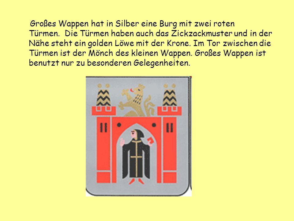 Großes Wappen hat in Silber eine Burg mit zwei roten Türmen