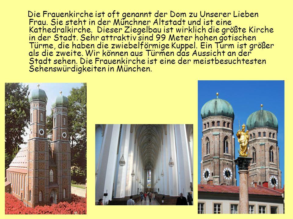 Die Frauenkirche ist oft genannt der Dom zu Unserer Lieben Frau