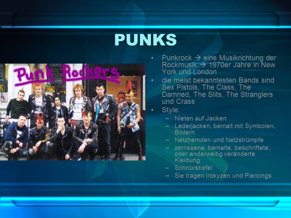 PUNKS Punkrock  eine Musikrichtung der Rockmusik  1970er Jahre in New York und London.