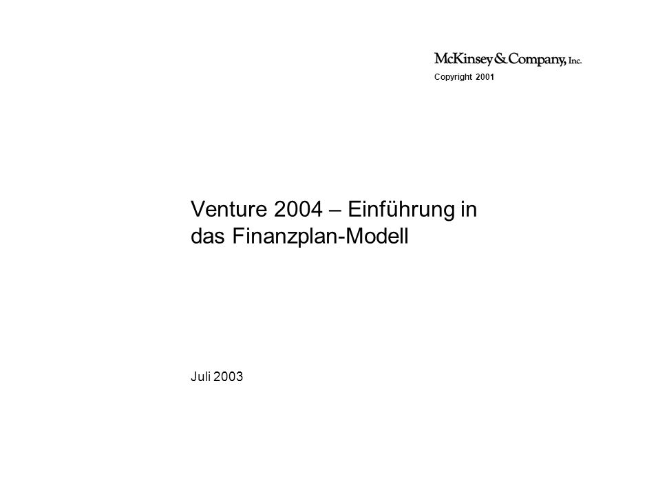Venture 2004 – Einführung in das Finanzplan-Modell