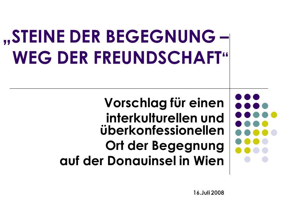 """""""STEINE DER BEGEGNUNG – WEG DER FREUNDSCHAFT"""