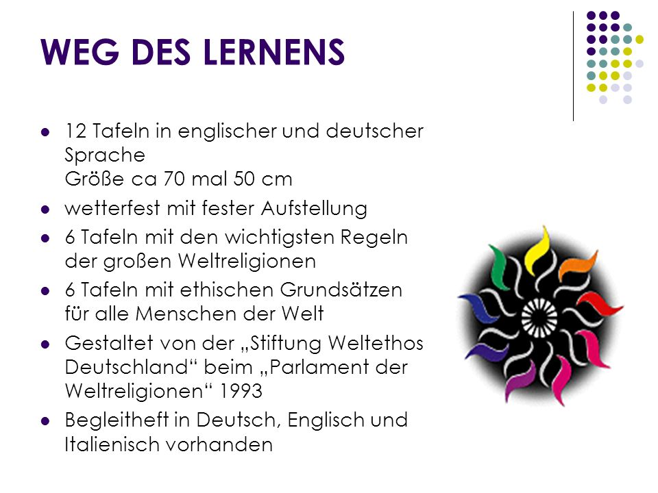 WEG DES LERNENS 12 Tafeln in englischer und deutscher Sprache Größe ca 70 mal 50 cm. wetterfest mit fester Aufstellung.