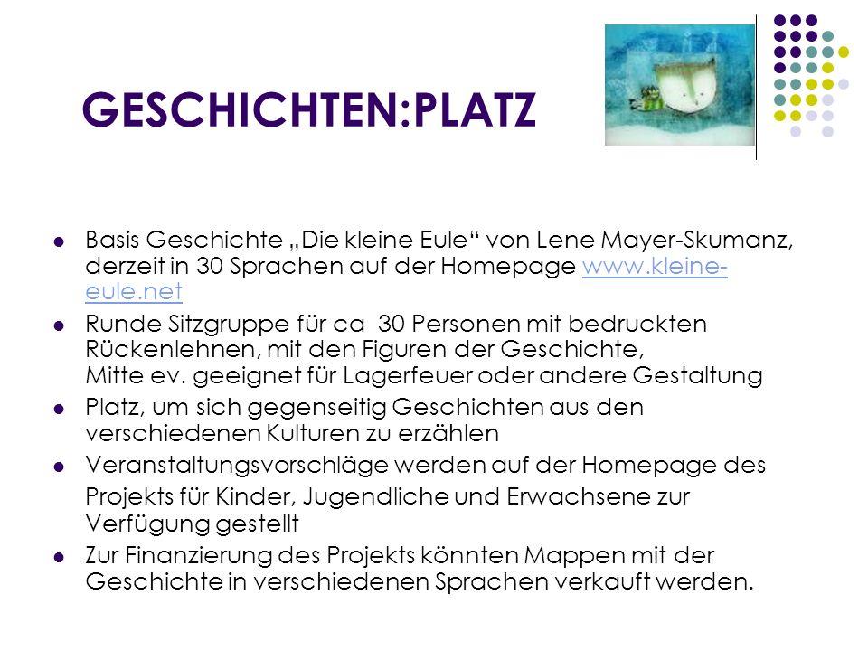 """GESCHICHTEN:PLATZ Basis Geschichte """"Die kleine Eule von Lene Mayer-Skumanz, derzeit in 30 Sprachen auf der Homepage www.kleine-eule.net."""