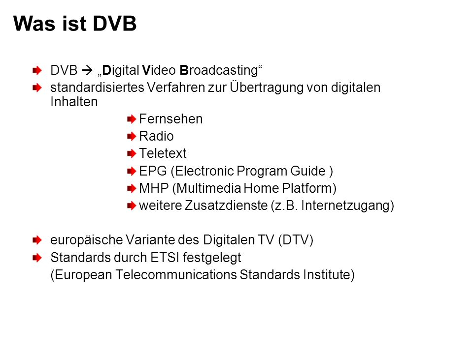 "Was ist DVB DVB  ""Digital Video Broadcasting"