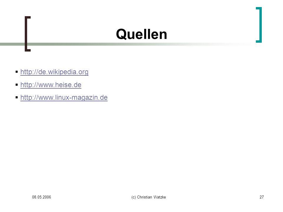 Quellen http://de.wikipedia.org http://www.heise.de