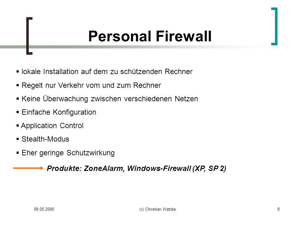 Personal Firewall lokale Installation auf dem zu schützenden Rechner