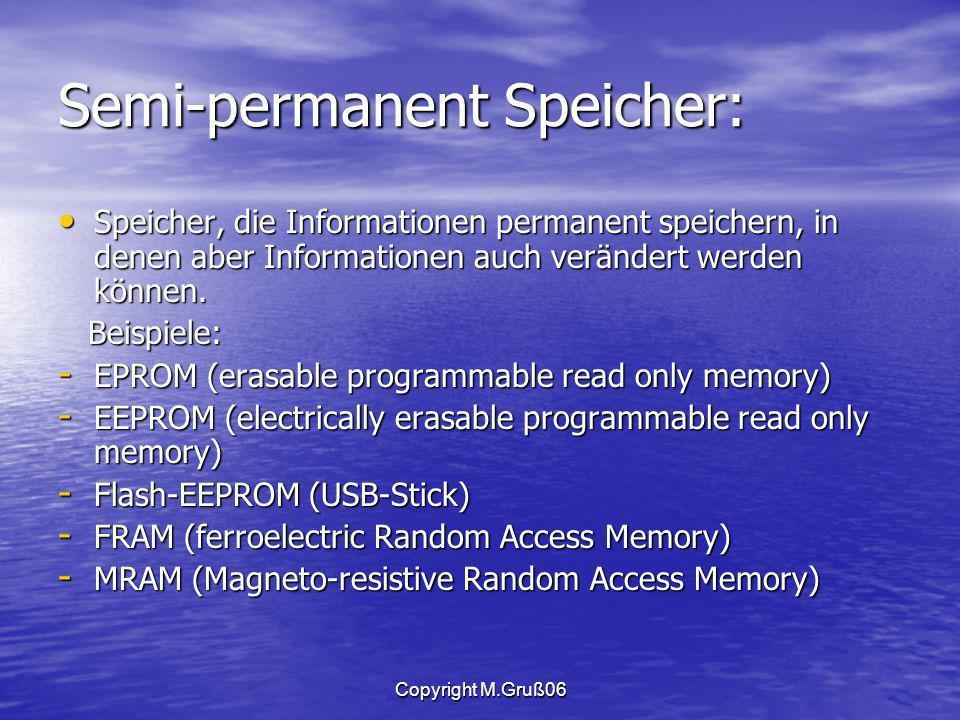 Semi-permanent Speicher: