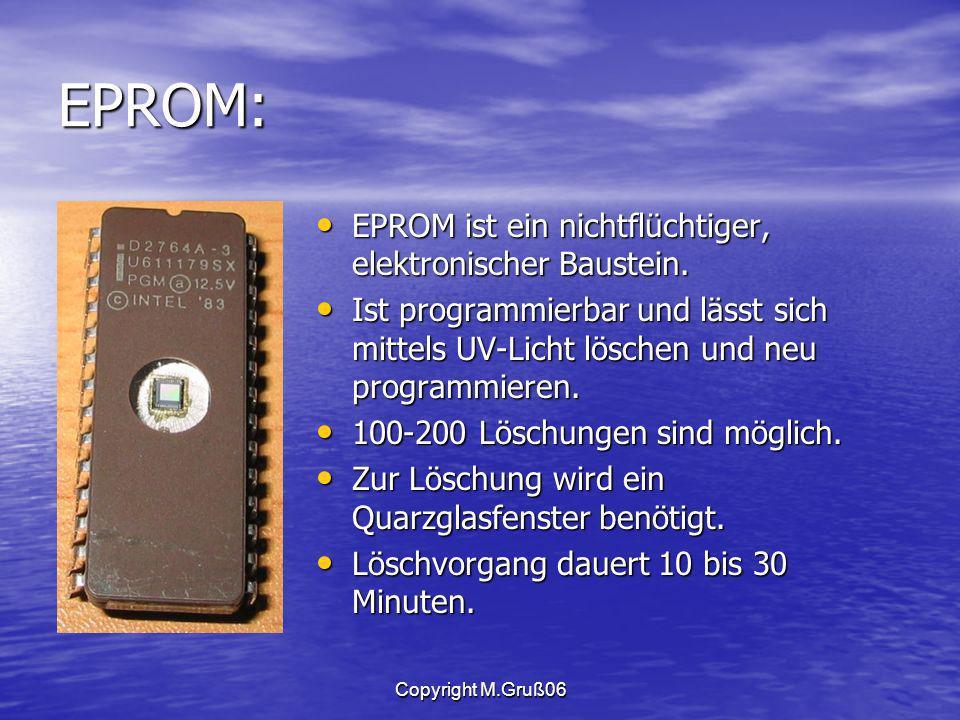 EPROM: EPROM ist ein nichtflüchtiger, elektronischer Baustein.
