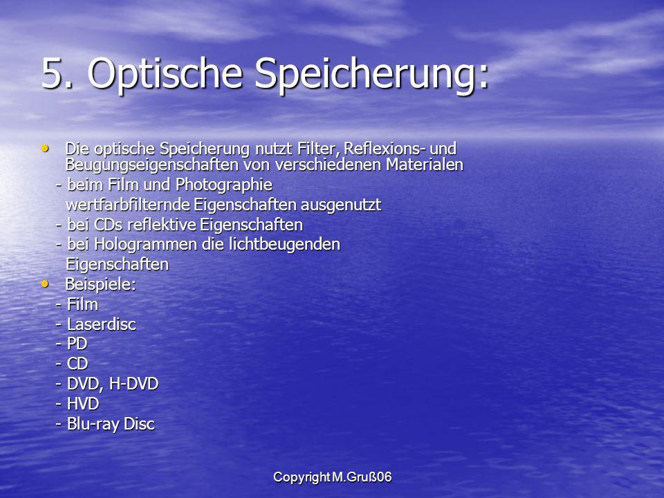 5. Optische Speicherung: