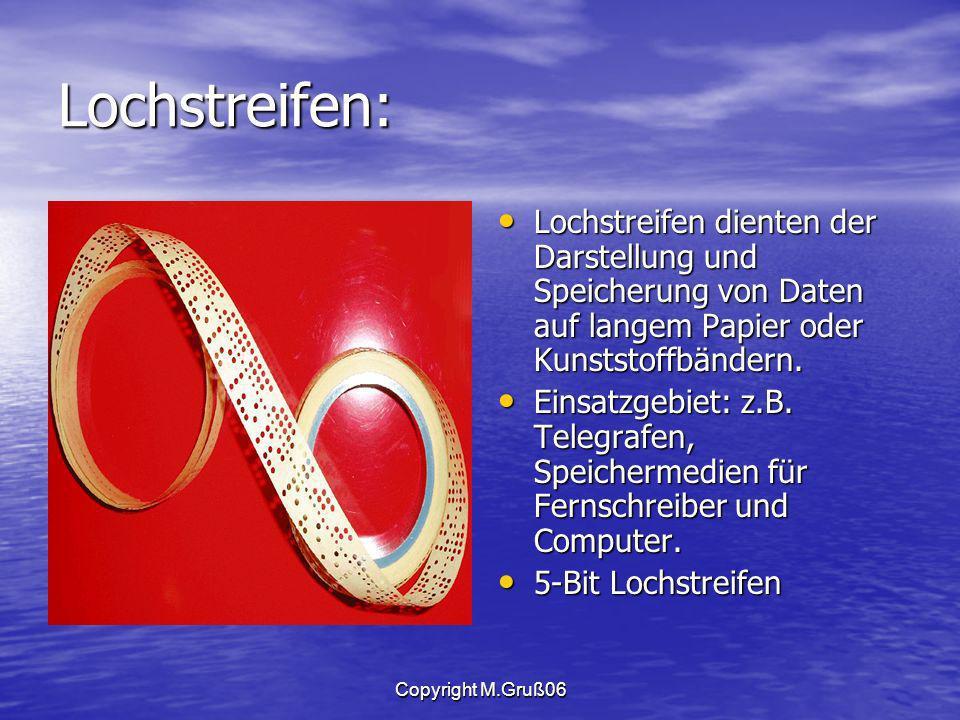 Lochstreifen: Lochstreifen dienten der Darstellung und Speicherung von Daten auf langem Papier oder Kunststoffbändern.
