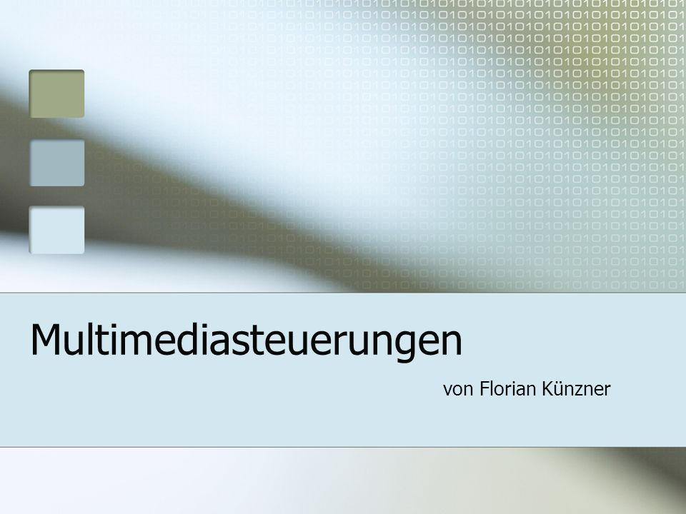 Multimediasteuerungen