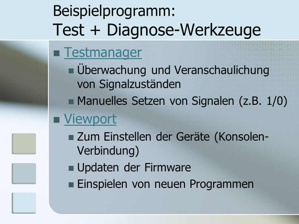 Beispielprogramm: Test + Diagnose-Werkzeuge