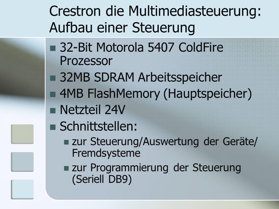 Crestron die Multimediasteuerung: Aufbau einer Steuerung