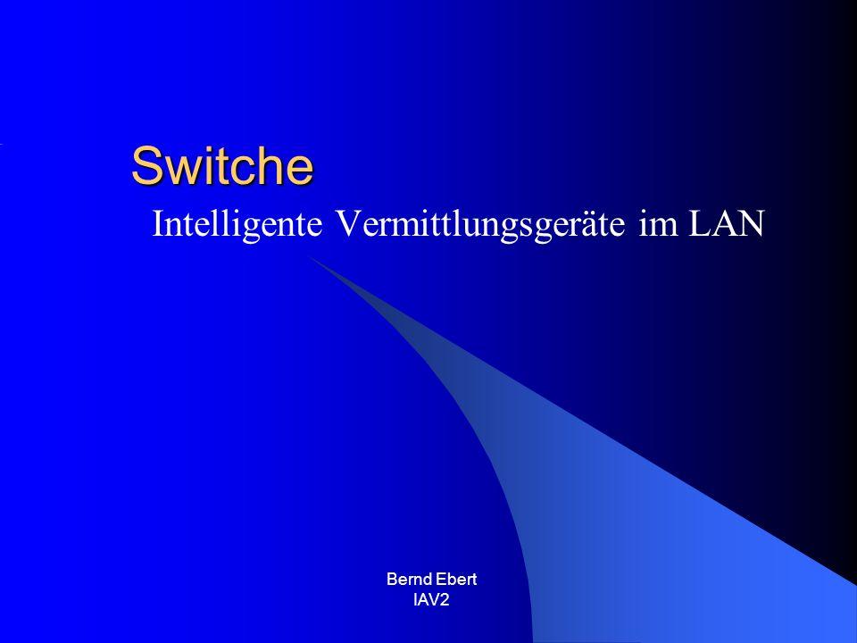 Intelligente Vermittlungsgeräte im LAN