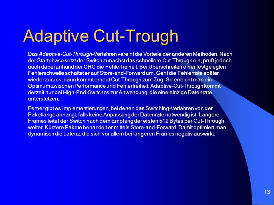 Adaptive Cut-Trough