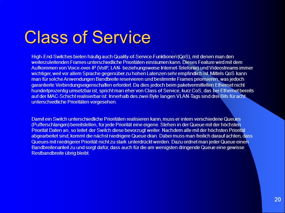 Class of Service