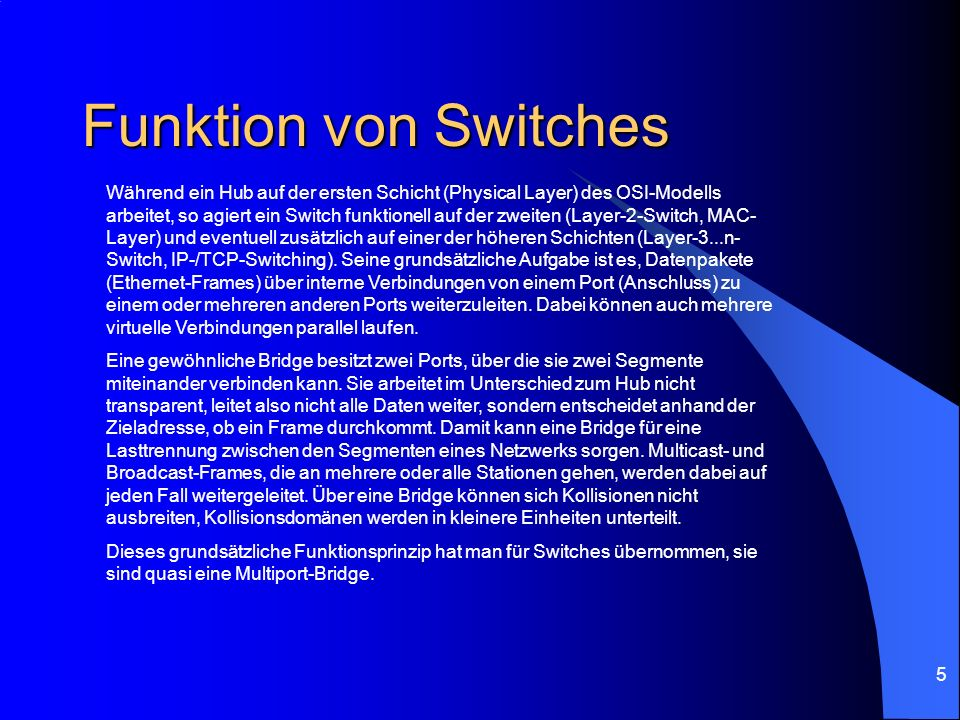 Funktion von Switches