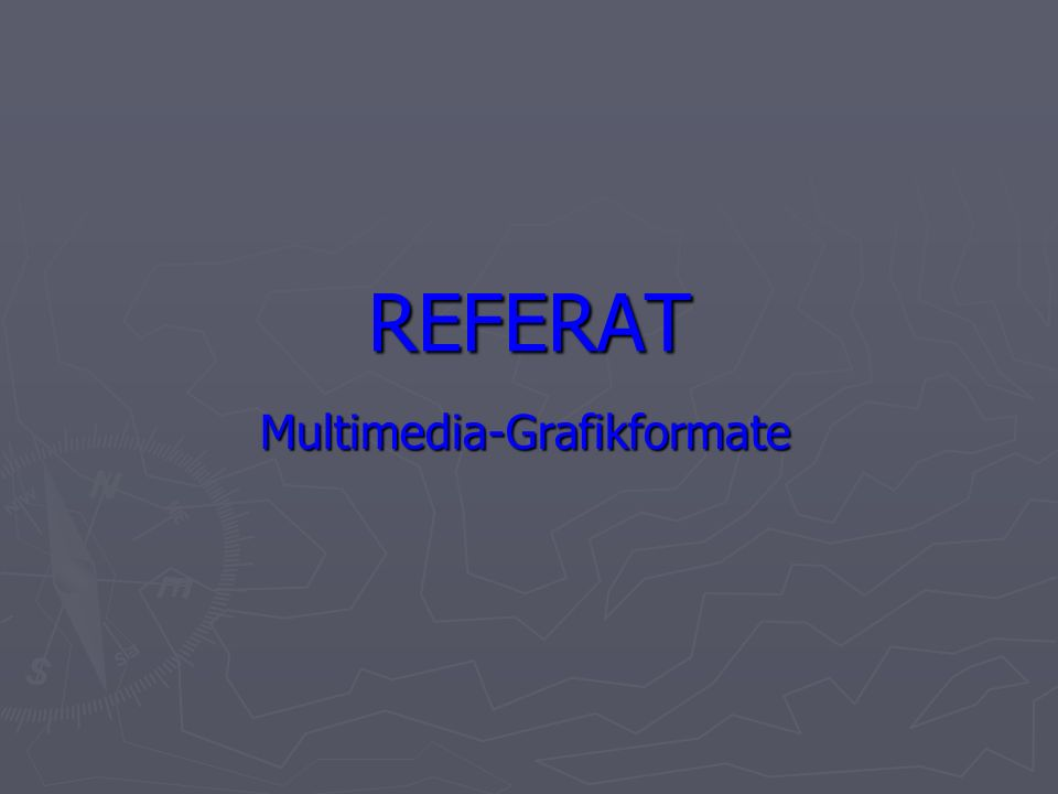 Multimedia-Grafikformate