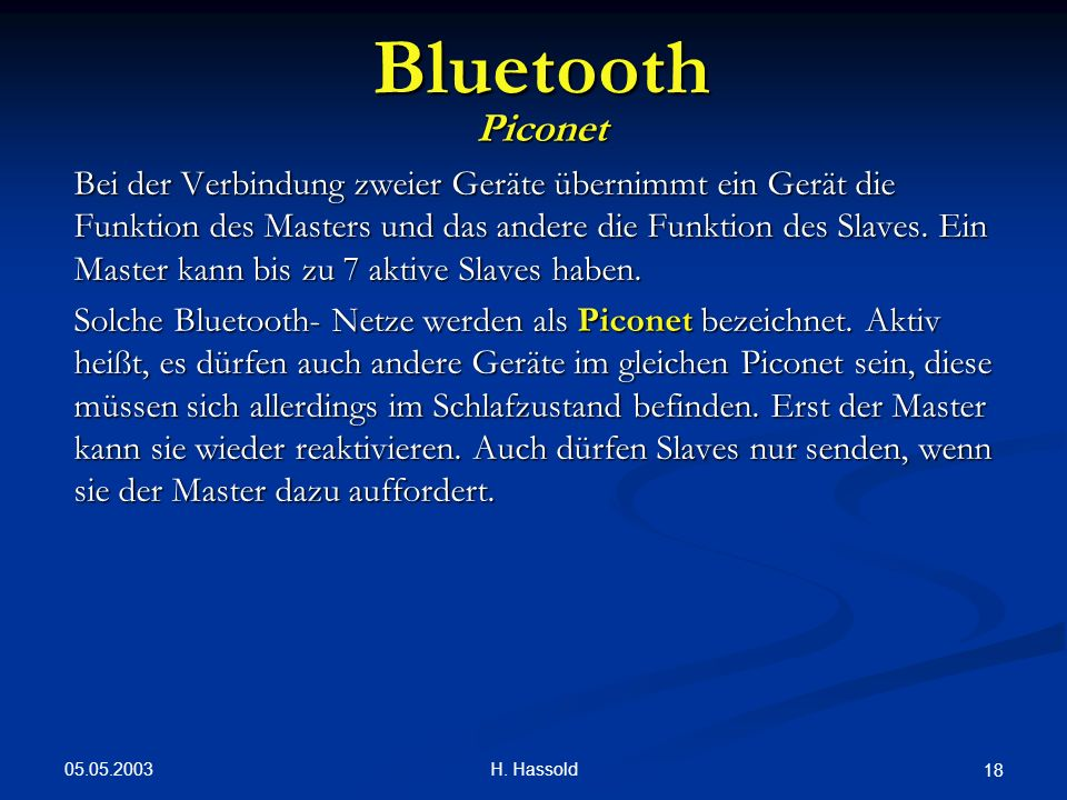 Bluetooth Piconet.