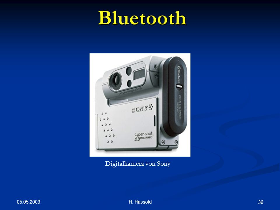 Bluetooth Digitalkamera von Sony 05.05.2003 H. Hassold