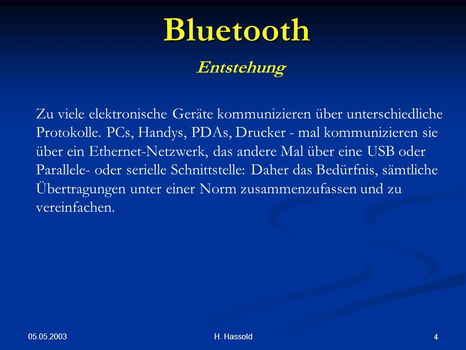 Bluetooth Entstehung.