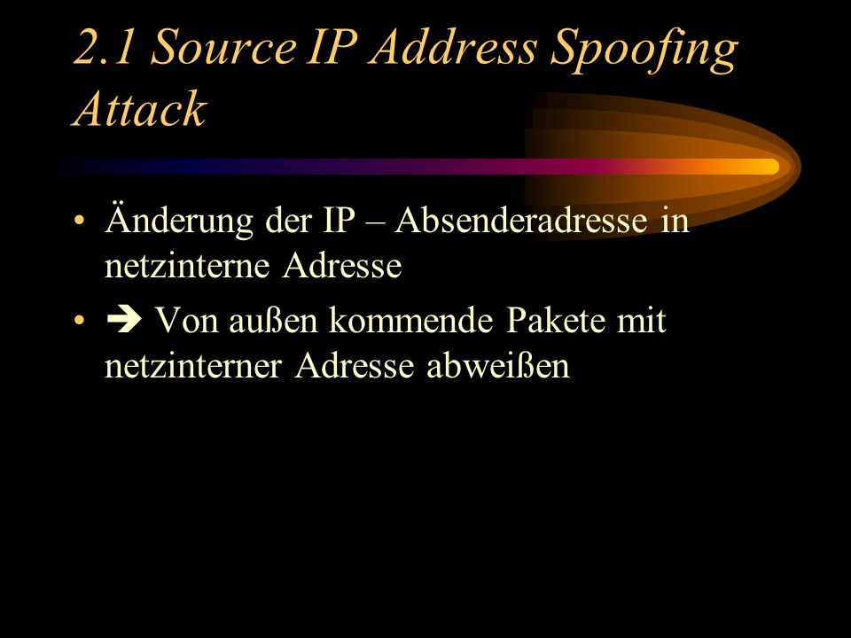 2.1 Source IP Address Spoofing Attack