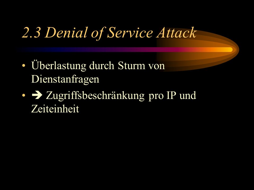 2.3 Denial of Service Attack