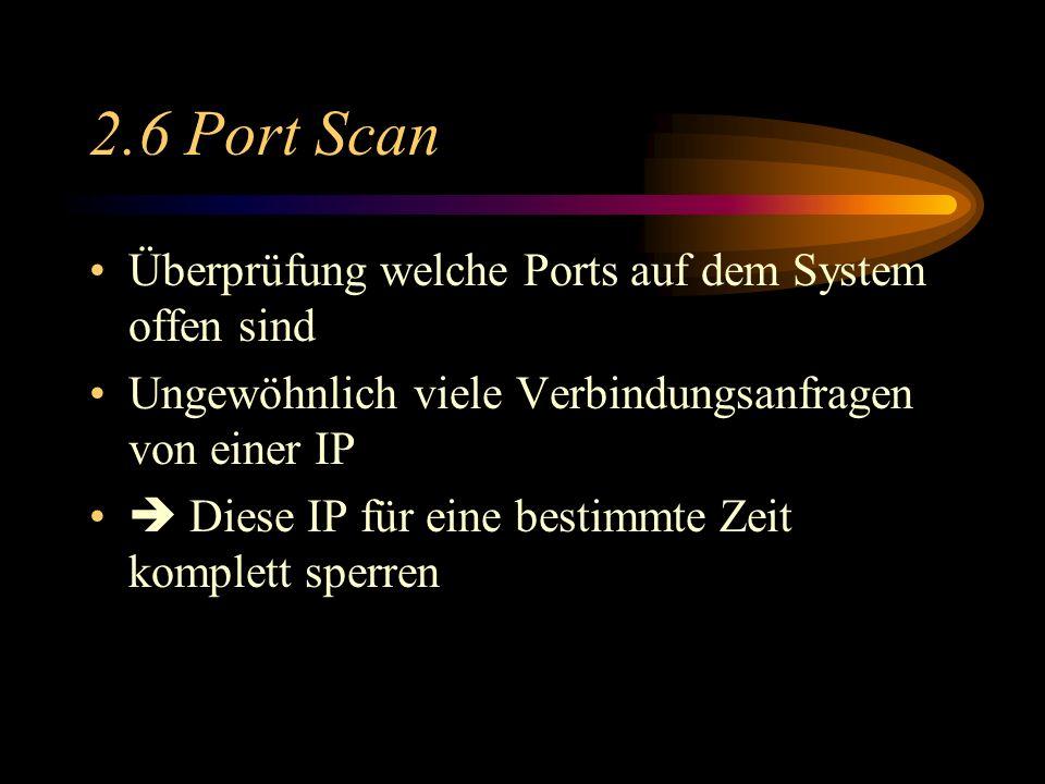 2.6 Port Scan Überprüfung welche Ports auf dem System offen sind