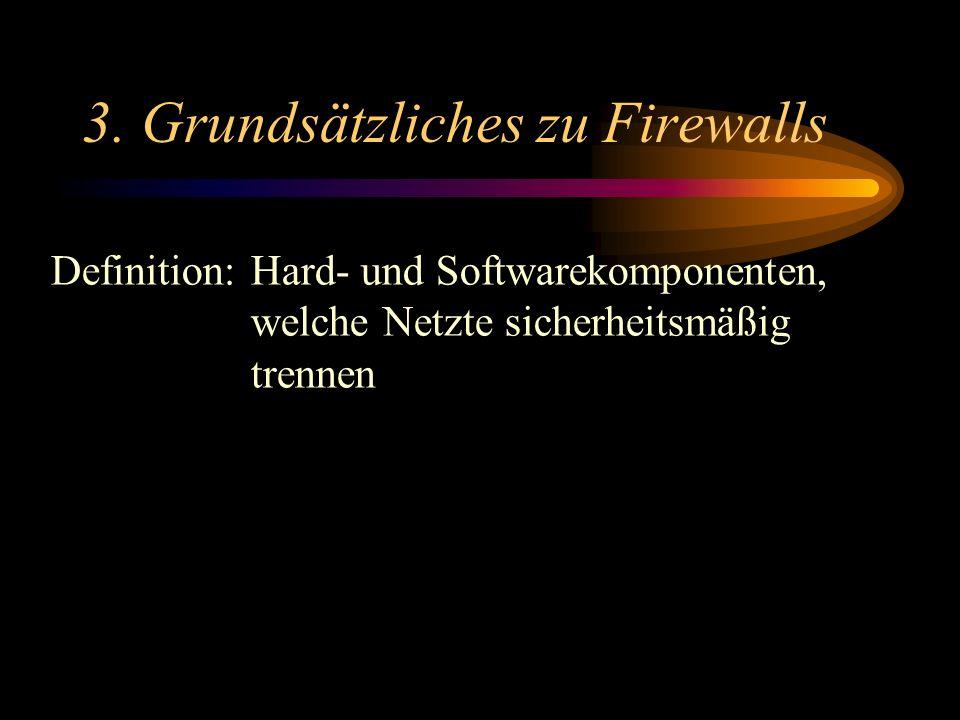 3. Grundsätzliches zu Firewalls