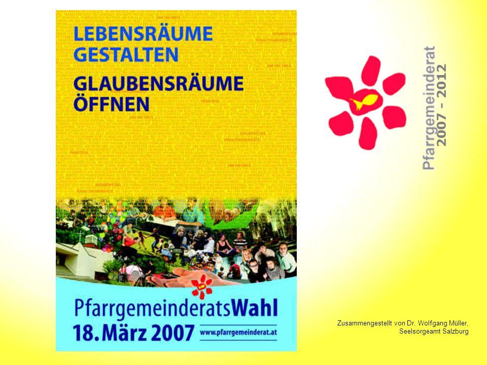 2007 - 2012 Zusammengestellt von Dr. Wolfgang Müller, Seelsorgeamt Salzburg