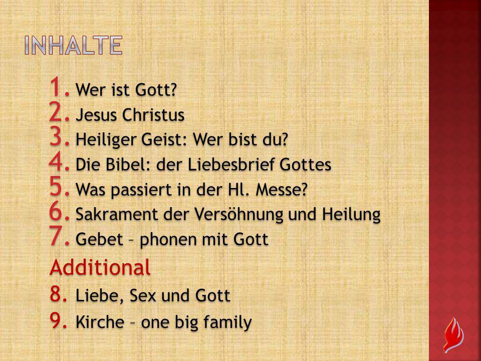 Inhalte Additional 8. Liebe, Sex und Gott 9. Kirche – one big family