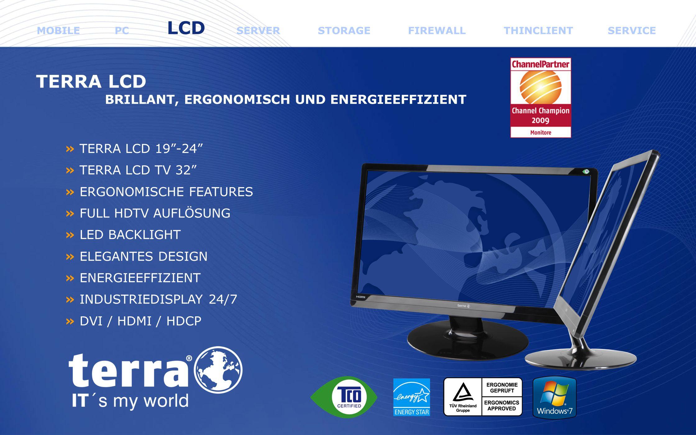 TERRA LCD BRILLANT, ERGONOMISCH UND ENERGIEEFFIZIENT