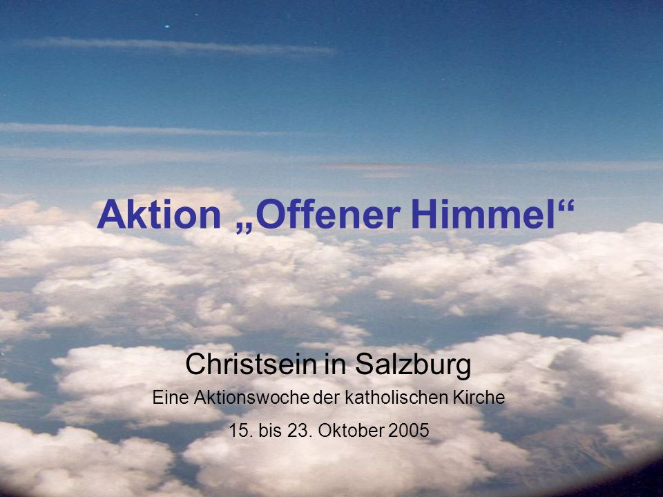 """Aktion """"Offener Himmel"""