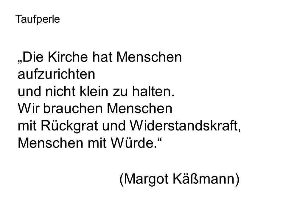 """(Margot Käßmann) """"Die Kirche hat Menschen aufzurichten"""