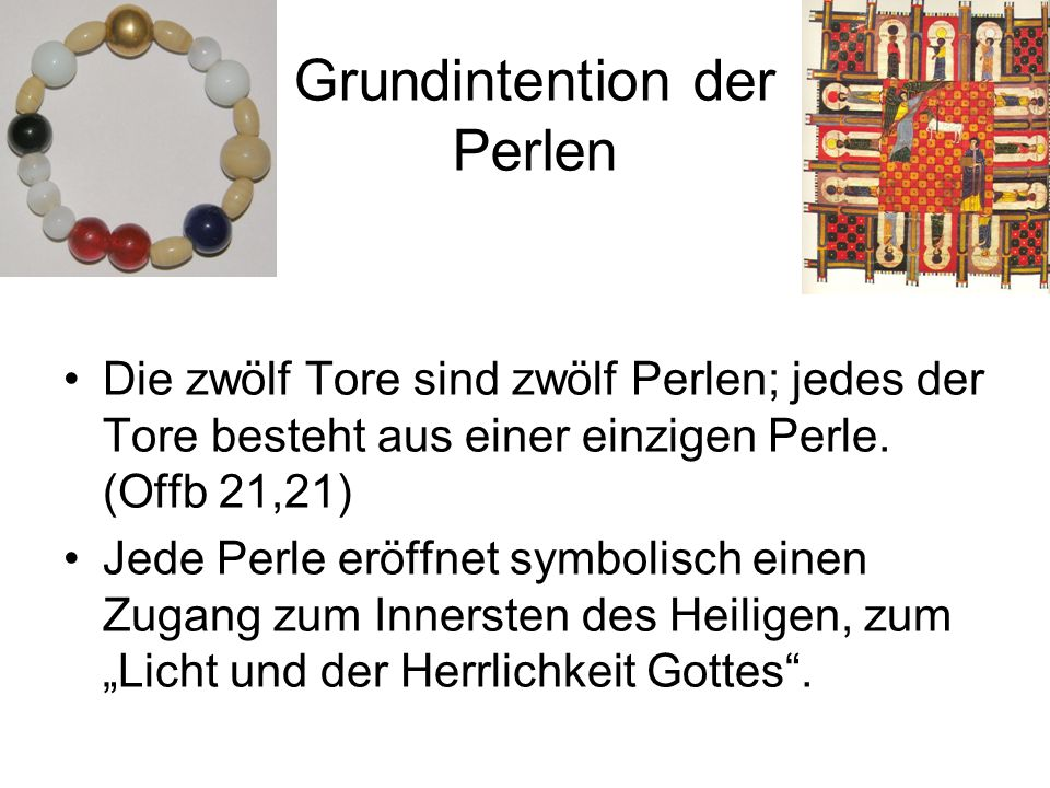 Grundintention der Perlen