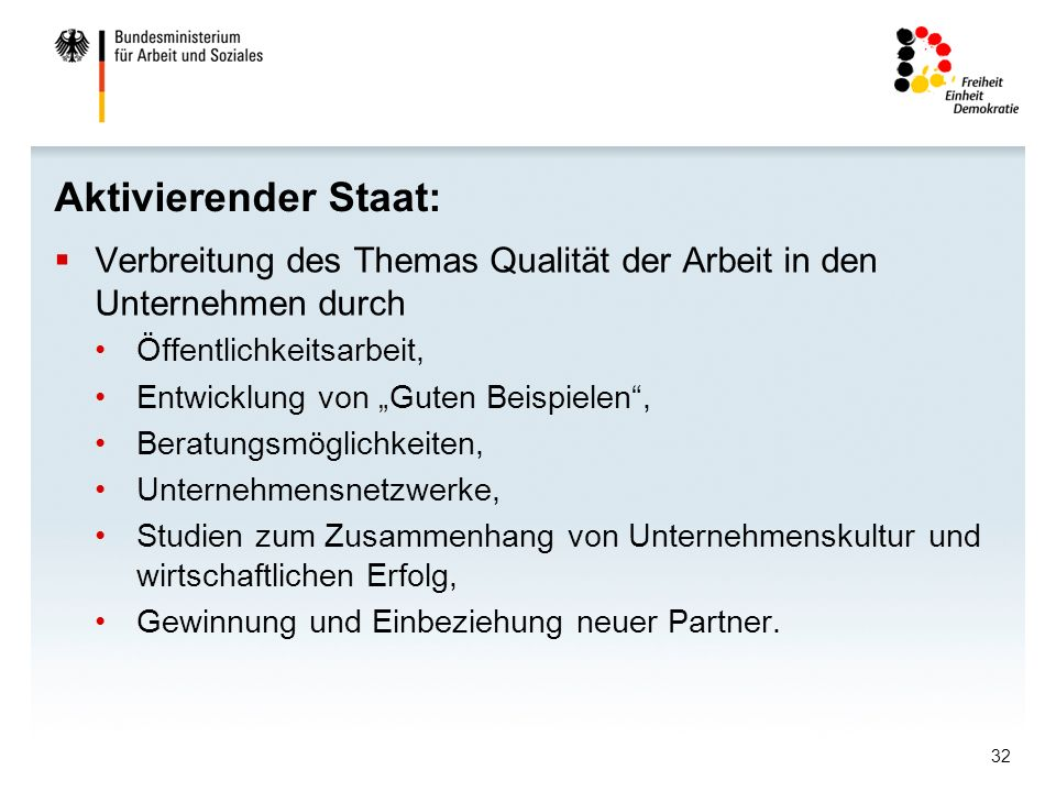 Aktivierender Staat: Verbreitung des Themas Qualität der Arbeit in den Unternehmen durch. Öffentlichkeitsarbeit,