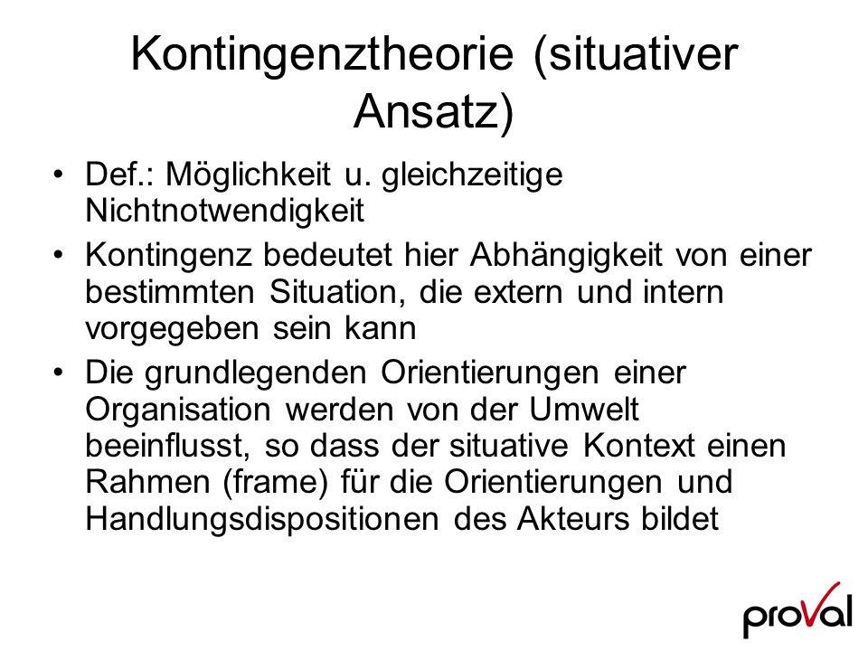 Kontingenztheorie (situativer Ansatz)