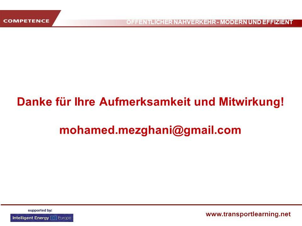 Danke für Ihre Aufmerksamkeit und Mitwirkung. mohamed. mezghani@gmail