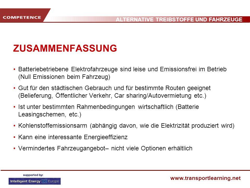ZUSAMMENFASSUNG Batteriebetriebene Elektrofahrzeuge sind leise und Emissionsfrei im Betrieb (Null Emissionen beim Fahrzeug)
