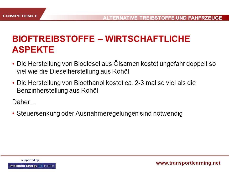 BIOFTREIBSTOFFE – WIRTSCHAFTLICHE ASPEKTE