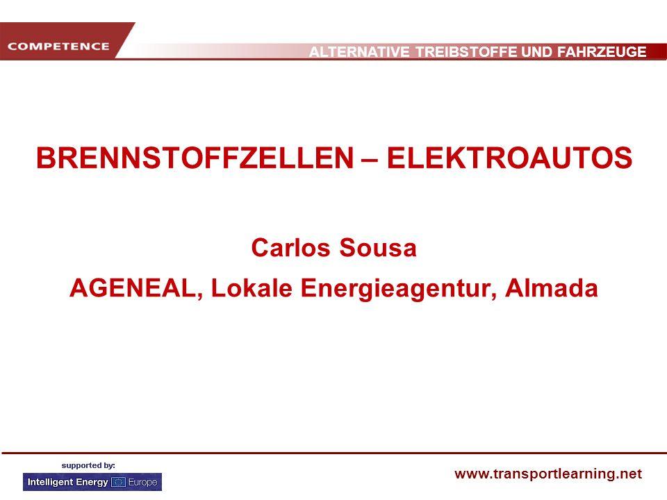 BRENNSTOFFZELLEN – ELEKTROAUTOS Carlos Sousa AGENEAL, Lokale Energieagentur, Almada