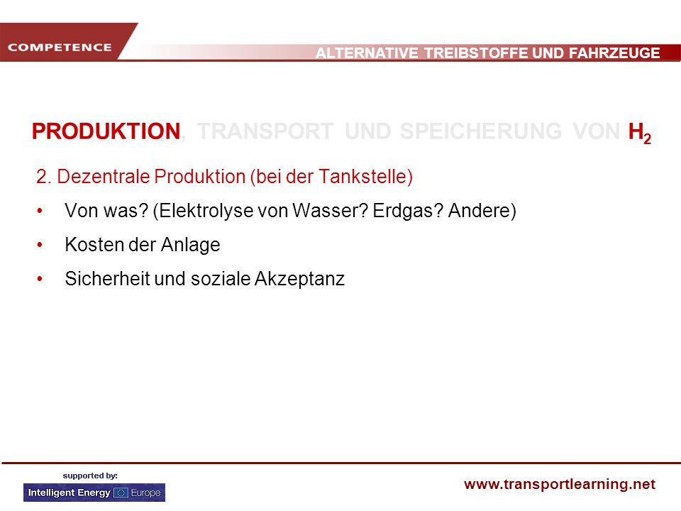 PRODUKTION, TRANSPORT UND SPEICHERUNG VON H2