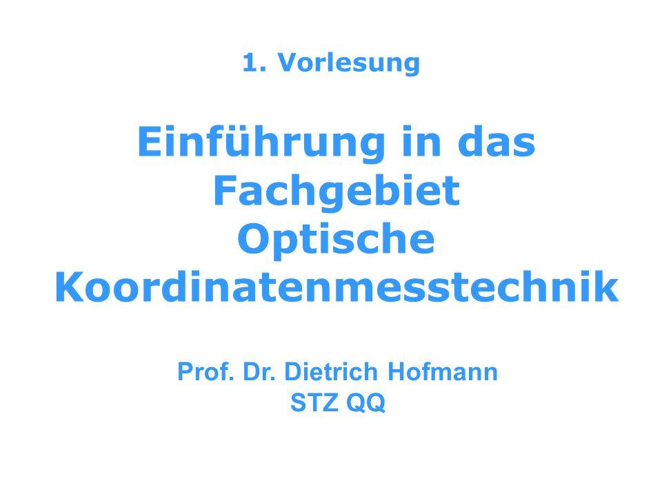 Einführung in das Fachgebiet Optische Koordinatenmesstechnik
