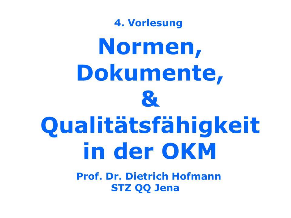 Normen, Dokumente, & Qualitätsfähigkeit in der OKM