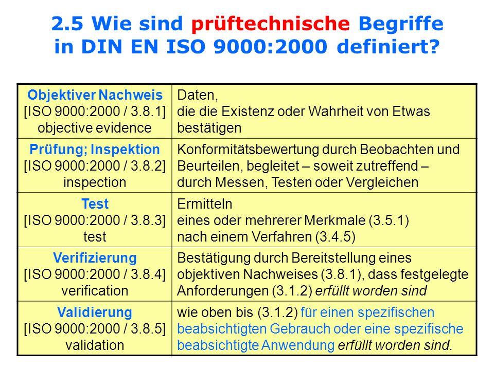 2.5 Wie sind prüftechnische Begriffe in DIN EN ISO 9000:2000 definiert