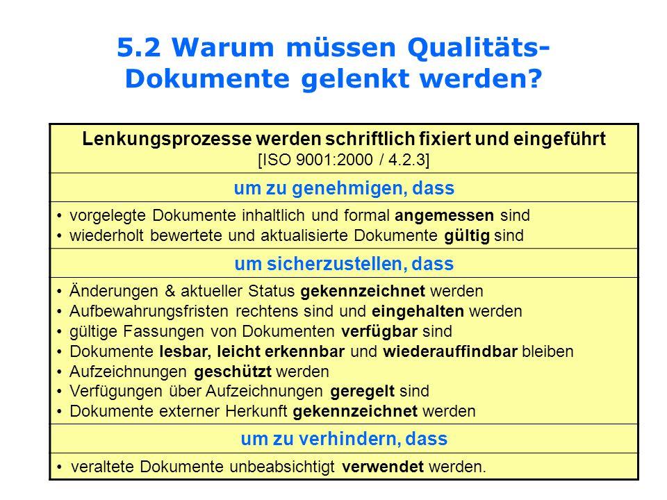 5.2 Warum müssen Qualitäts-Dokumente gelenkt werden