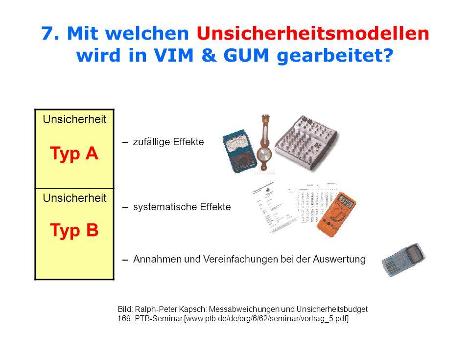 7. Mit welchen Unsicherheitsmodellen wird in VIM & GUM gearbeitet
