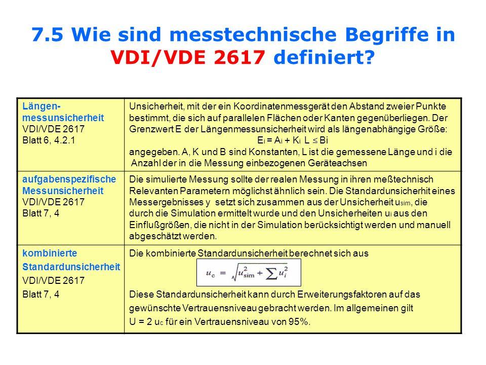 7.5 Wie sind messtechnische Begriffe in VDI/VDE 2617 definiert