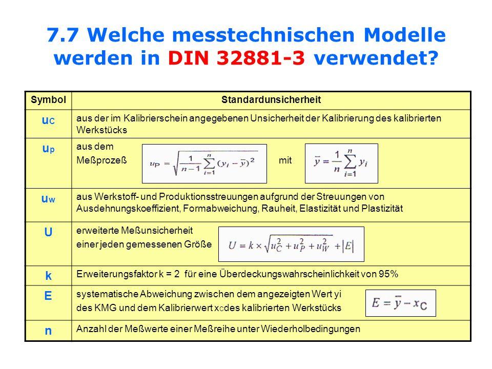 7.7 Welche messtechnischen Modelle werden in DIN 32881-3 verwendet