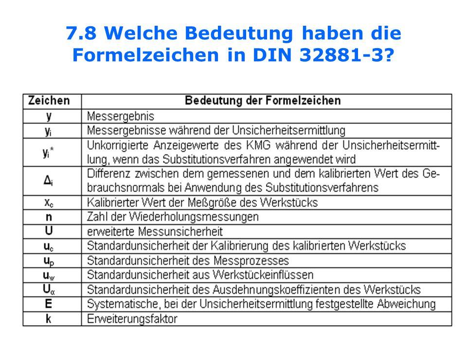 7.8 Welche Bedeutung haben die Formelzeichen in DIN 32881-3